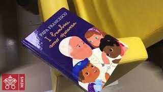 """Presentazione del libro di Papa Francesco """"I bambini sono speranza"""""""