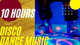 10 Hours Disco Dance Music⚡Quarantine Day in My Life