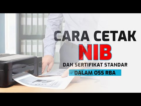 OSS RBA : Cara Mencetak NIB dan Sertifikat Standar dalam OSS RBA