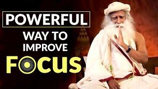 Powerful Way to Improve Focus | Sadhguru On Focus