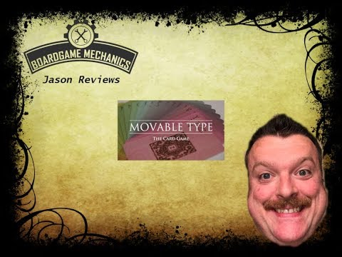 Movable Type Review - with Jason from The Boardgame Mechanics