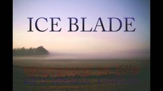 Ice Blade - Every Day (produced by Fatal)
