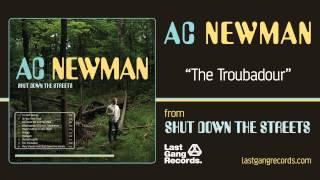 A.C. Newman - The Troubadour