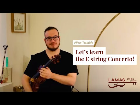 Learning the E string concerto  Instruction for pre twinkle students  Young beginners ages 3+