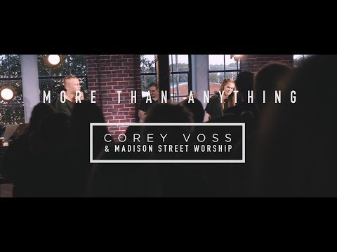 More Than Anything - Youtube Live Worship