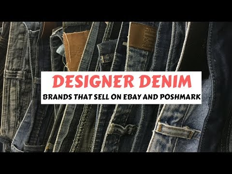 Designer Denim: Jeans that sell on eBay and Poshmark