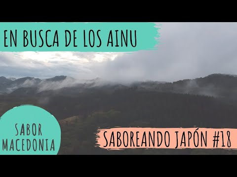 Cap.18: En busca de los Ainu   Saboreando Japón - YouTube