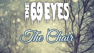 The 69 Eyes . The Chair (Subtitulada y Traducida)