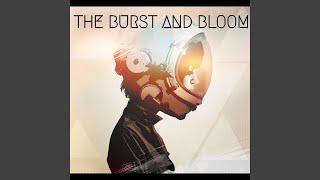 The Burst & Bloom will bring Love 1/27/18