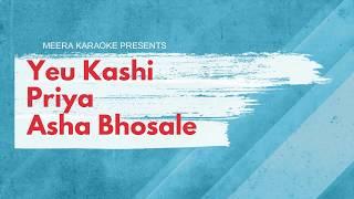 Yeu kashi priya Asha Bhosale Karaoke - YouTube