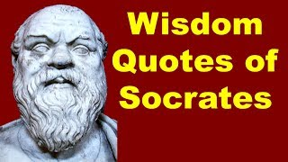 Most Inspiring Wisdom Quotes of Socrates | Famous quotes of Socrates and philosophy of life