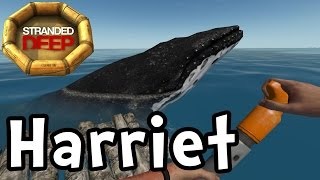 Stranded Deep E12 Harriet The Humpback Whale! (Sandbox Survival 1080p60)