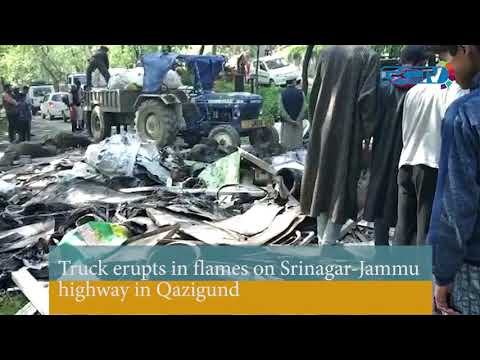 Truck erupts in flames on Srinagar-Jammu highway in Qazigund