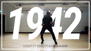 G Eazy | 1942 Ft Yo Gotti *& YBN Nahmir | Choreography By Shaqueel Lawrence