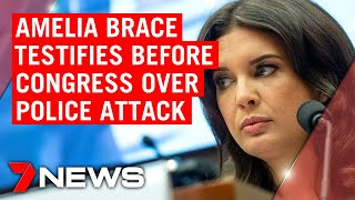 7NEWS reporter Amelia Brace testifies before US Congress over police attack in Washington | 7NEWS