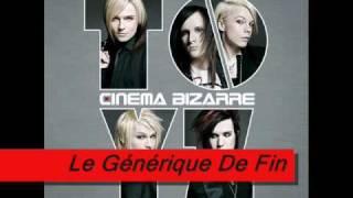 La Générique and La Générique De Fin - Cinema Bizarre