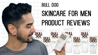 BULLDOG Skin Care For Men - Product Review (Mens Grooming And Skin Care) ✖ James Welsh