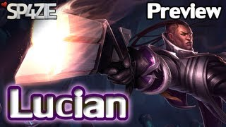 ♥ Champions Preview - Lucian