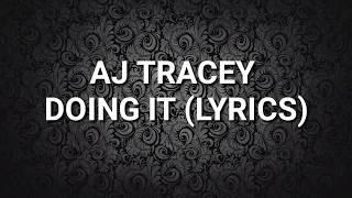 AJ Tracey   Doing It [LYRICS]