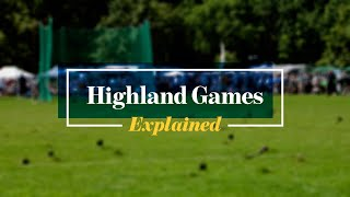 Scottish Highland Games:  Explained