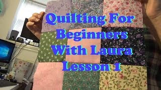 How To Use Pre-cut Fabrics For The Beginning Quilter - Lesson 1