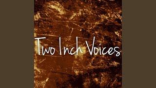 I Am - twoinchvoices