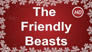 The Friendly Beasts with Sing Along Lyrics  | Best Christmas Songs & Carols | Children Love to Sing