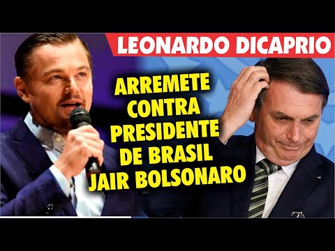 Leonardo DiCaprio ARREMETE contra el presidente de Brasil Jair Bolsonaro