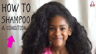 KIDS NATURAL HAIR TUTORIAL | HOW TO: SHAMPOO & CONDITION HAIR