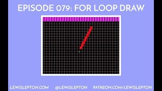 Episode 079 - for loop draw
