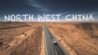 NORTH WEST CHINA | Cinematic FPV