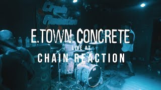 E Town Concrete - FULL SET {HD} 09/07/18 (Live @ Chain Reaction)