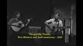 Doc Watson and Jack Lawrence - Greenville Trestle - 1988