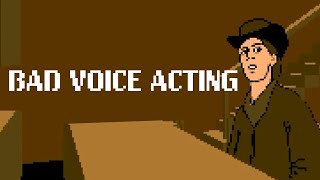 Why Is Early Video Game Voice Acting So Terrible?