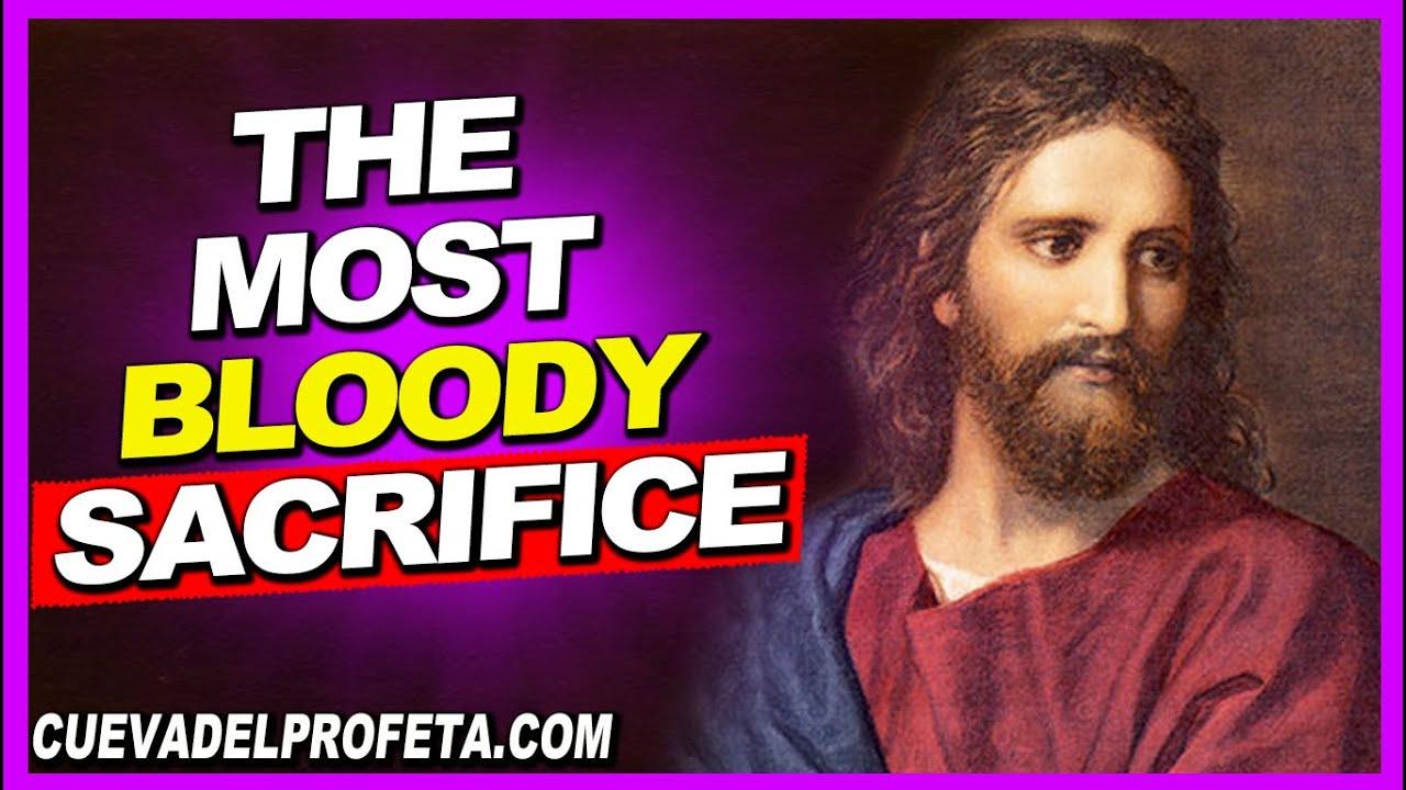 The most bloody Sacrifice - William Marrion Branham