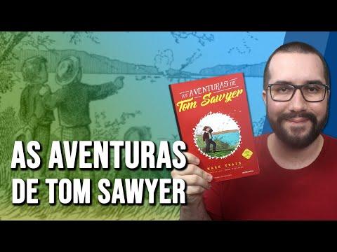 AS AVENTURAS DE TOM SAWYER, de Mark Twain - Resenha