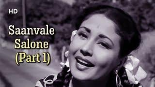 Saanvale Salone Aaye Din Bahaar Ke (Part 1)   Ek Hi Raasta