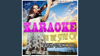 I Wanna Go Too Far (In the Style of Trisha Yearwood) (Karaoke Version)