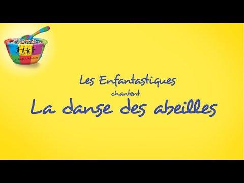 LA DANSE DES ABEILLES - Les Enfantastiques