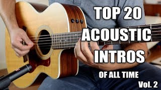 TOP 20 ACOUSTIC GUITAR INTROS OF ALL TIME | VOL. 2