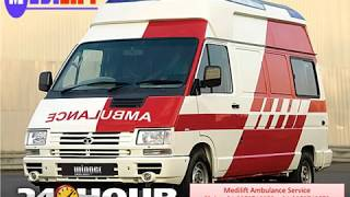 Medilift Ambulance in Ranchi and Bokaro - Get Unique Medical Facilities