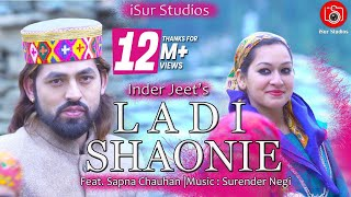 Latest Pahari Song 2018 | Ladi Shawni | Inder Jeet | Official Video | Surender Negi | iSur Studios