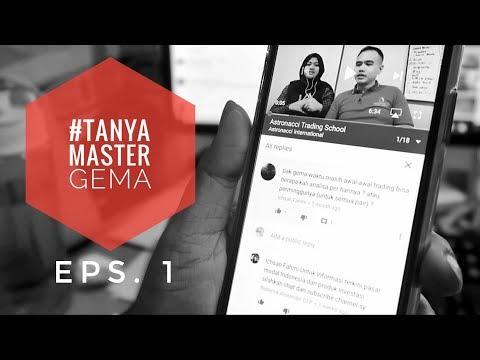 CARA TRADING ANALISA SAHAM & ANALISA FOREX | TANYA MASTER GEMA Eps. 1