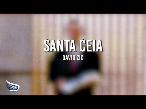 Santa Ceia | Restauração | David Zic