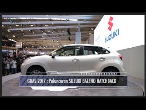 GIIAS 2017 : Peluncuran Suzuki Baleno Hatchback I OTO.COM