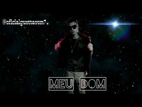 GusttavoM7 - Meu Dom (Official Music)