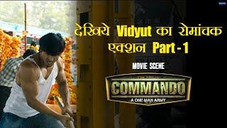 Vidyut ka Romanchak Action   Part 1   Commando   Vidyut Jammwal, Pooja Chopra   Dilip Ghosh