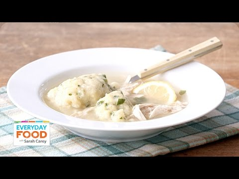 Down-Home Chicken Soup with Dumplings – Everyday Food with Sarah Carey