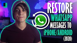 3 Methods to Restore WhatsApp Messages to iPhone/Android Phone/ (2021)