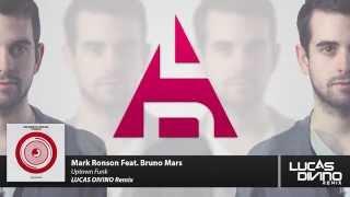 Mark Ronson Feat Bruno Mars  Uptown Funk Lucas Divino Remix